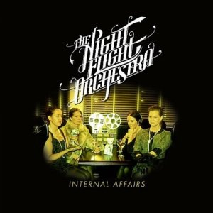 The Night Flight Orchestra: Internal Affairs