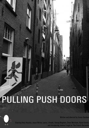 Стучась в закрытые двери / Pulling Push Doors
