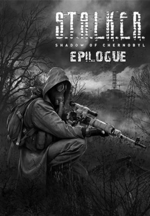 STALKER: Shadow of Chernobyl - EPILOGUE