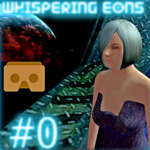 Whispering Eons #0 VR