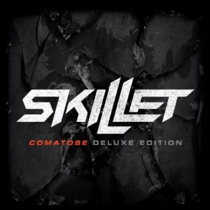 Skillet: Comatose (Deluxe Edition)