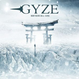 GYZE: Northern Hell Song