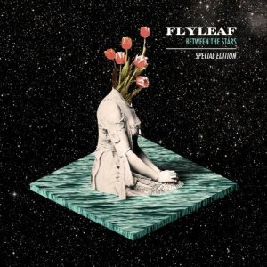 Flyleaf: Between the Stars (Special Edition)