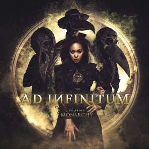 Ad Infinitum: Chapter I - Monarchy