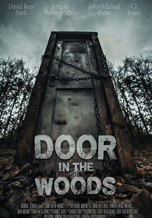 Смотреть фильм Дверь в лесу / Door in the Woods в Тас Икс (Tas Ix)